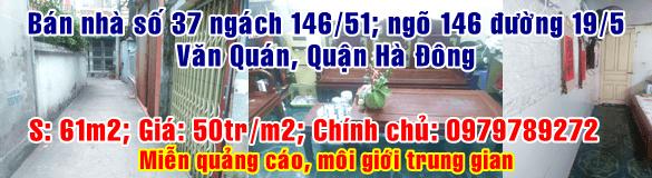 Chính chủ bán nhà số 37 ngách 146/51; ngõ 146 đường 19/5 Văn Quán, quận Hà Đông