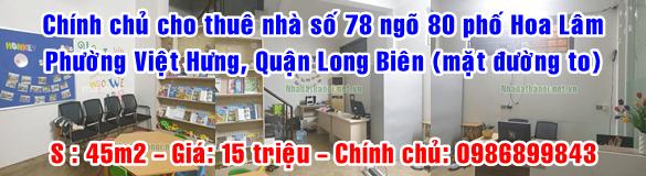 Chính chủ cho thuê nhà số 78 ngõ 80 phố Hoa Lâm, Phường Việt Hưng, Quận Long Biên