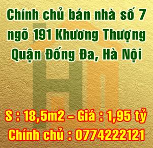 Cần bán nhà số 7 ngõ 191 phố Khương Thượng, Quận Đống Đa, Hà Nội.