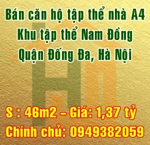 Bán căn hộ tập thể nhà A4, khu tập thể Nam Đồng, Quận Đống Đa, Hà Nội