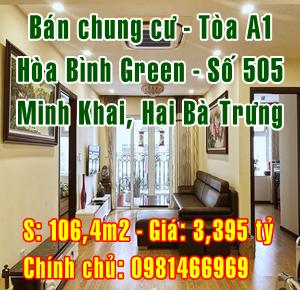 Bán chung cư tòa A1 - Hòa Bình Green - 505 Minh Khai, Hai Bà Trưng, Hà Nội