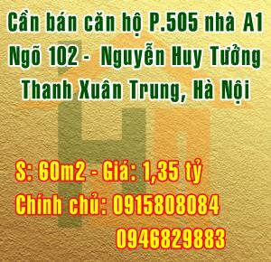 Cần bán căn hộ P. 505 nhà A1, ngõ 102 Nguyễn Huy Tưởng, Thanh Xuân Trung, Hà Nội