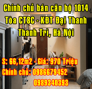 Chính chủ bán căn hộ chung cư P. 1014 tòa CT8C, KĐT Đại Thanh, Hà Nội