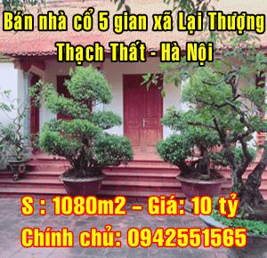 Bán nhà cổ 5 gian xã Lại Thượng, Thạch Thất, Hà Nội