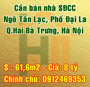 Cần bán nhà ngõ Tân Lạc, phố Đại La, Quận Hai Bà Trưng, Hà Nội