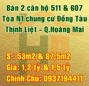 Cần bán 2 căn hộ tòa N1, chung cư Đồng Tàu, Quận Hoàng Mai, Hà Nội