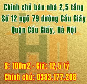 Chính chủ bán nhà 2,5 tầng tại số 12-ngõ 79, đường Cầu Giấy, Hà Nội