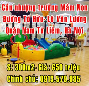 Nhượng trường mầm non, tại đường Tố Hữu- Lê Văn Lương, Nam Từ Liêm, Hà Nội.