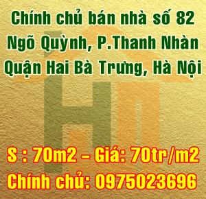 Cần bán nhà số 82 mặt ngõ Quỳnh, phường Thanh Nhàn, Quận Hai Bà Trưng