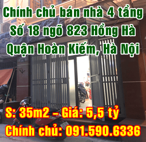 Chính chủ bán nhà 4 tầng số 18 ngõ 823 đường Hồng Hà, Hoàn Kiếm, Hà Nội