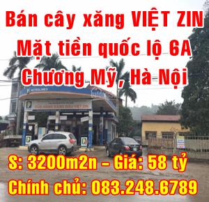 Bán cây xăng VIỆT ZIN trên đất mặt tiền quốc lộ 6A, Chương Mỹ, Hà Nội