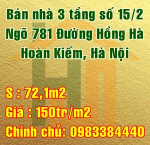 Cần bán nhà Quận Hoàn Kiếm, số 15/2 ngõ 781 Đường Hồng Hà