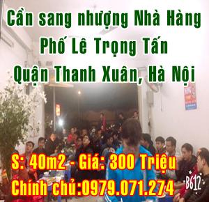 Sang nhượng Nhà hàng Phố Lê Trọng Tấn, Quận Thanh Xuân, Hà Nội