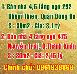 Chính chủ cần bán nhà Quận Đống Đa & Quận Thanh Xuân