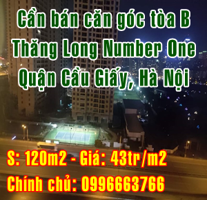 Bán căn góc tòa B Thăng Long Number One , Quận Cầu Giấy, Hà Nội