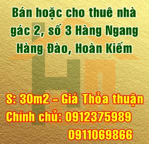 Bán hoặc cho thuê nhà gác 2, số 3 Hàng Ngang, Hàng Đào, Hoàn Kiếm