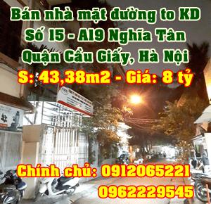Bán nhà Quận Cầu Giấy, số 15 - A19 Nghĩa Tân, mặt đường to kinh doanh