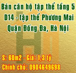 Bán căn hộ tầng 5, D14 tập thể Phương Mai, Quận Đống Đa, Hà Nội
