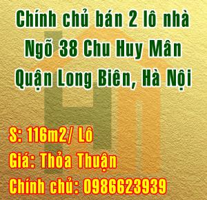 Bán 2 lô nhà ngõ 38 chu Huy Mân, Quận Long Biên, Hà Nội