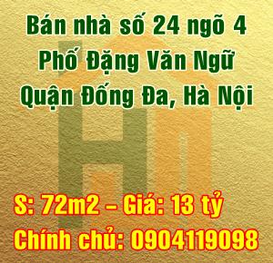 Bán nhà số 24, ngõ 4 phố Đặng Văn Ngữ, Trung Tự, Đống Đa, Hà Nội