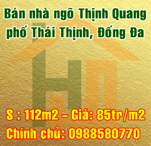 Bán nhà ngõ Thịnh Quang, phố Thái Thịnh, Quận Đống Đa, Hà Nội