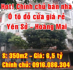 Hot! Chính chủ bán nhà Ô tô đỗ cửa, giá rẻ tại Quận Hoàng Mai, Hà Nội
