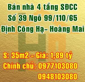 Bán nhà Quận Hoàng Mai, Số 39 ngõ 99/110/65 phố Định Công Hạ