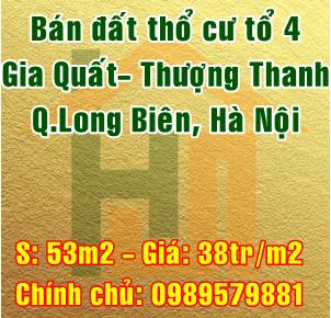Chính chủ bán đất thổ cư Quận Long Biên, tổ 4 Gia Quất