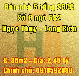 Bán nhà số 6 ngõ 532 Ngọc Thụy, Quận Long Biên, Hà Nội