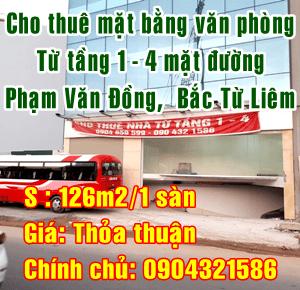 Cho thuê mặt bằng văn phòng mặt đường Phạm Văn Đồng, Quận Bắc Từ Liêm