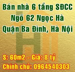 Chính chủ bán nhà Quận Ba Đình, Số 12 ngõ 62 Ngọc Hà