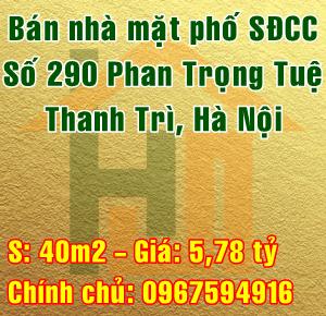 Bán nhà mặt phố số 290 Phan Trọng Tuệ ( đường 70 ) Thanh Trì, Hà Nội