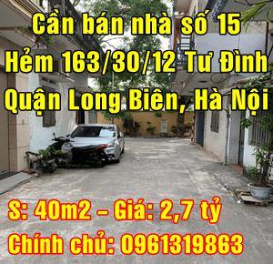Bán nhà phân lô ô tô, số 15 hẻm 163/30/12 phố Tư Đình, Quận Long Biên, Hà Nội