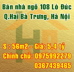 Bán nhà chính chủ ngõ 108 Lò Đúc, phường Đồng Nhân, Quận Hai Bà Trưng
