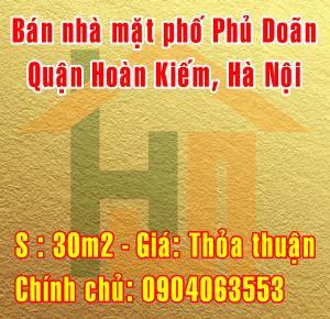 Chính chủ bán nhà Quận Hoàn Kiếm, Mặt phố Phủ Doãn