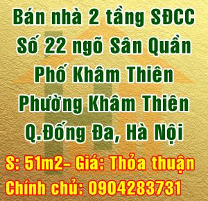 Bán nhà số 22 ngõ Sân Quần, Phố Khâm Thiên, Phường Khâm Thiên, Quận Đống Đa, Hà Nội