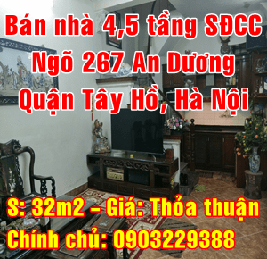 Chính chủ cần bán nhà Quận Tây Hồ, ngõ 267 Phố An Dương, Phường Yên Phụ