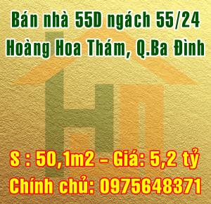 Bán nhà số 55D ngách 55/24 Hoàng Hoa Thám, Quận Ba Đình
