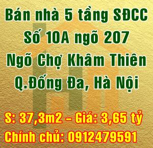 Bán nhà Quận Đống Đa, số 10A ngõ 207 ngõ Chợ Khâm Thiên
