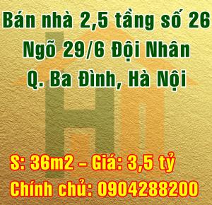 Bán nhà Quận Ba Đình, Số 26, ngõ 29/6 phố Đội Nhân, Phường Vĩnh Phúc