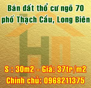 Bán đất thổ cư ngõ 70 Thạch Cầu, Quận Long Biên, Hà Nội