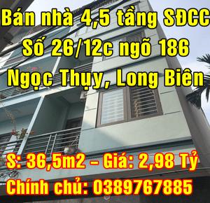 Bán nhà Quận Long Biên, số 26/12C ngõ 186 đường Ngọc Thụy