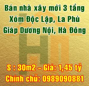 Bán nhà xây mới 3 tầng xóm Độc Lập, La Phù, giáp Dương Nội, Hà Đông
