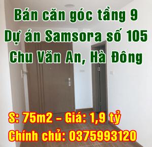 Bán căn góc tầng 9 dự án Samsora số 105 Chu Văn An, Quận Hà Đông, Hà Nội