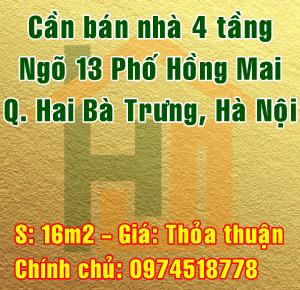 Chính chủ bán nhà Quận Hai Bà Trưng, Số 1 ngõ 13 phố Hồng Mai