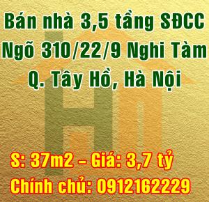 Chính chủ bán nhà Quận Tây Hồ, ngõ  310/22/9 Nghi Tàm