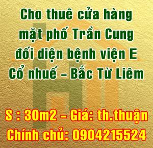Cho thuê cửa hàng mặt phố Trần Cung, phường Cổ Nhuế, Bắc Từ Liêm