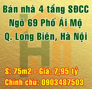 Chính chủ bán nhà Quận Long Biên, Ngõ 69 Phố Ái Mộ