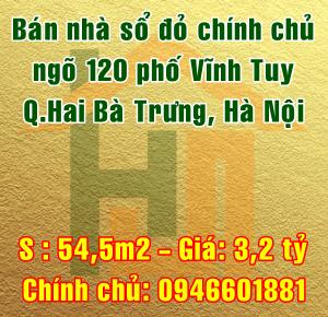 Bán nhà ngõ 120 phố Vĩnh Tuy, Phường Vĩnh Tuy,Quận Hai Bà Trưng, Hà Nội