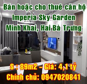 Bán hoặc cho thuê căn hộ Imperria Sky Garden Minh Khai, Hai Bà Trưng, Hà Nội